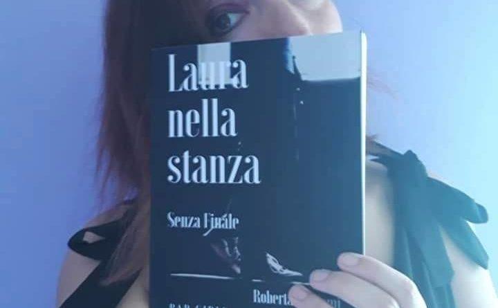 """""""Laura nella Stanza"""": e se il racconto non ha il finale?"""